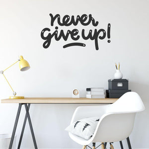 Never Give Up Motivational Wall Sticker Quote