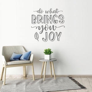 Do What Brings You Joy Motivational Wall Sticker Quote