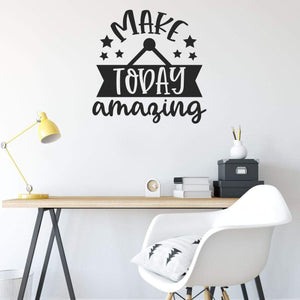 Make Today Amazing Motivational Wall Sticker Quote