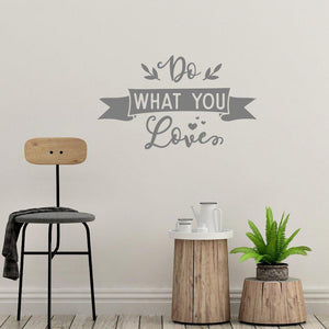 Do What You Love Inspirational Wall Sticker Quote