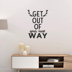 Get Out Of Your Own Way Positive Wall Sticker Quote