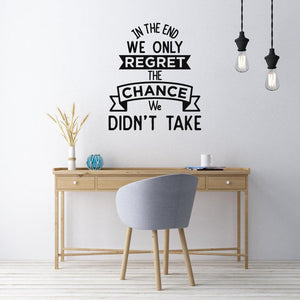 We Only Regret The Chance We Didn't Take Wall Sticker Quote