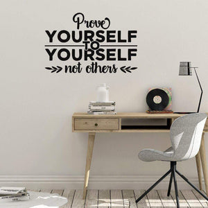 Prove Yourself Motivational Wall Sticker Quote