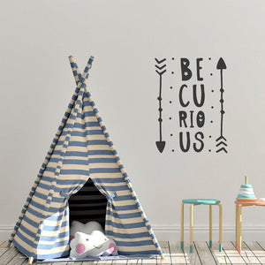 Be Curious Arrows Nursery Wall Sticker Quote
