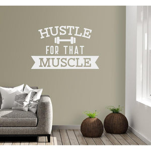 Hustle For That Muscle Dumbbell Gym Wall Sticker Quote