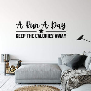 A Run A Day Fitness Wall Sticker Quote