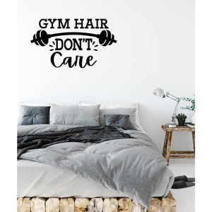 Gym Hair Don't Care Fitness Wall Sticker Quote