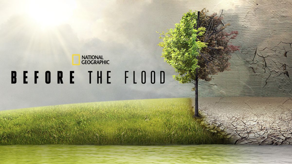 Before the Flood - National Geographic