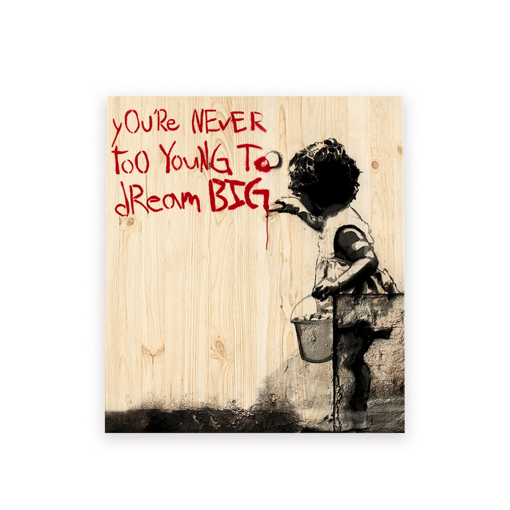 BANKSY - Dream BIG