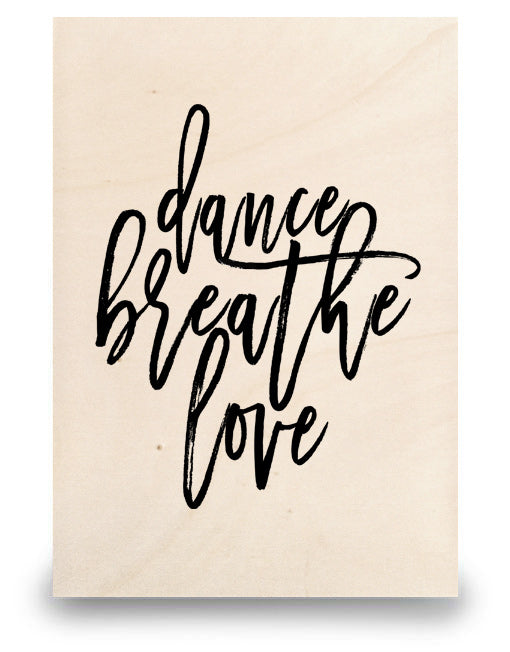 Dance Breathe Love