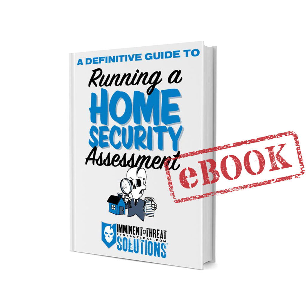 (eBook Only) A Definitive Guide to Running a Home Security Assessment