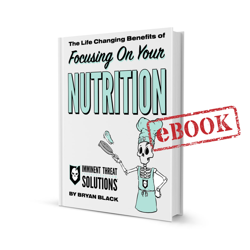 (eBook Only) The Life Changing Benefits of Focusing On Your Nutrition
