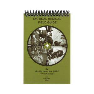 Tactical Medical Field Guide