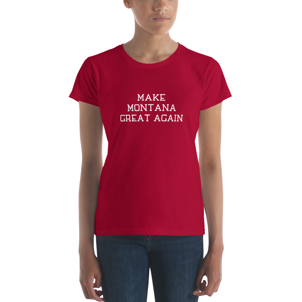 Make Montana Great Again Women's Short Sleeve T-shirt