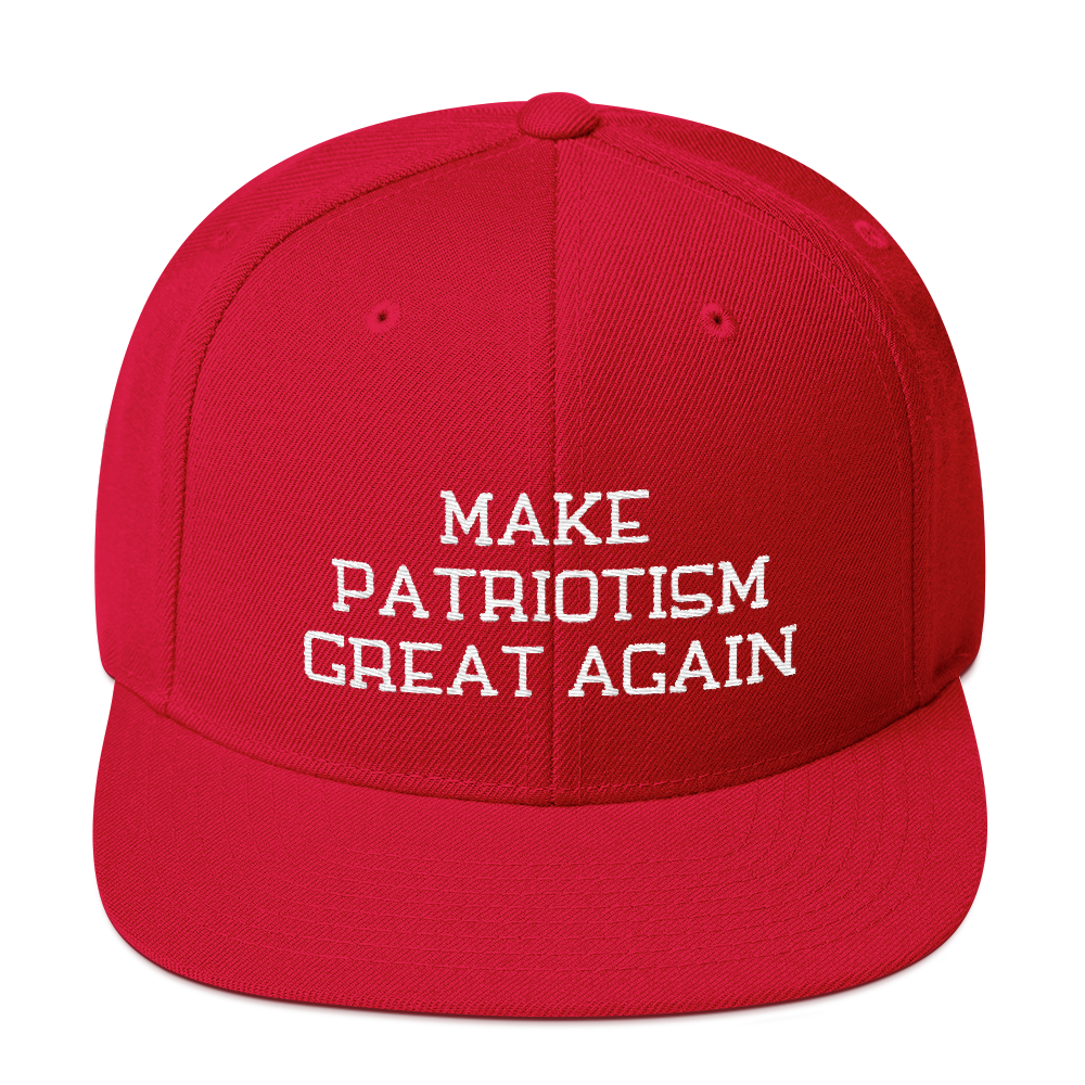 Make Patriotism Great Again Snapback Embroidered Hat