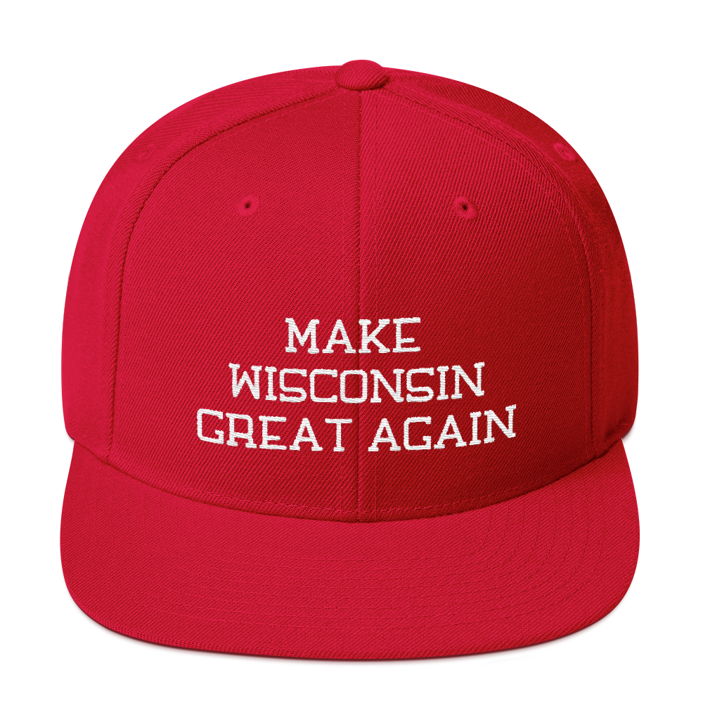 Make Wisconsin Great Again Snapback Embroidered Hat