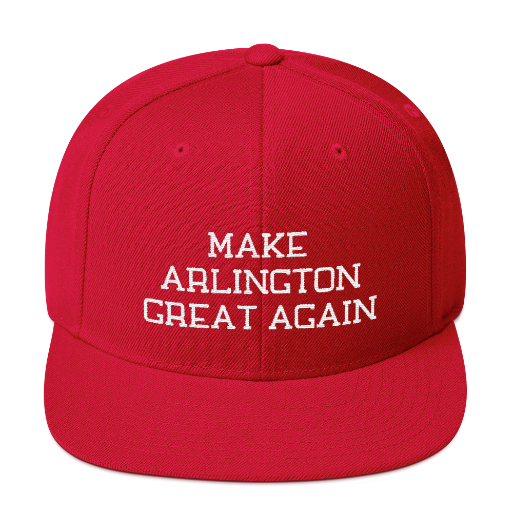 Make Arlington Great Again Snapback Embroidered Hat