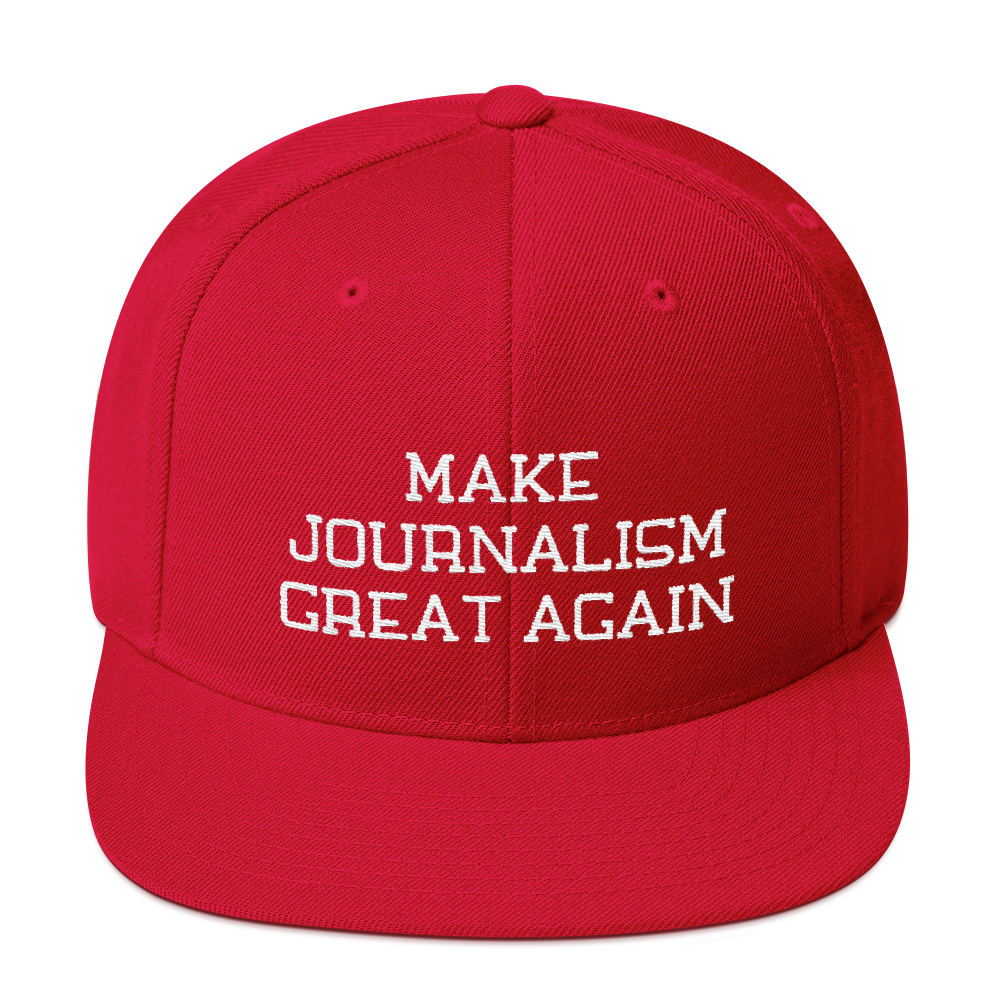 Make Journalism Great Again Snapback Embroidered Hat
