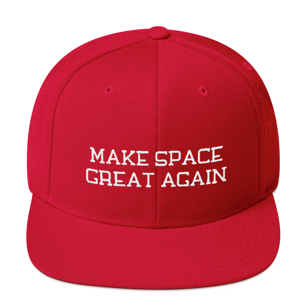 Make Space Great Again Snapback Embroidered Hat