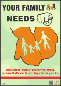 Safety Poster #0037-Your family needs U