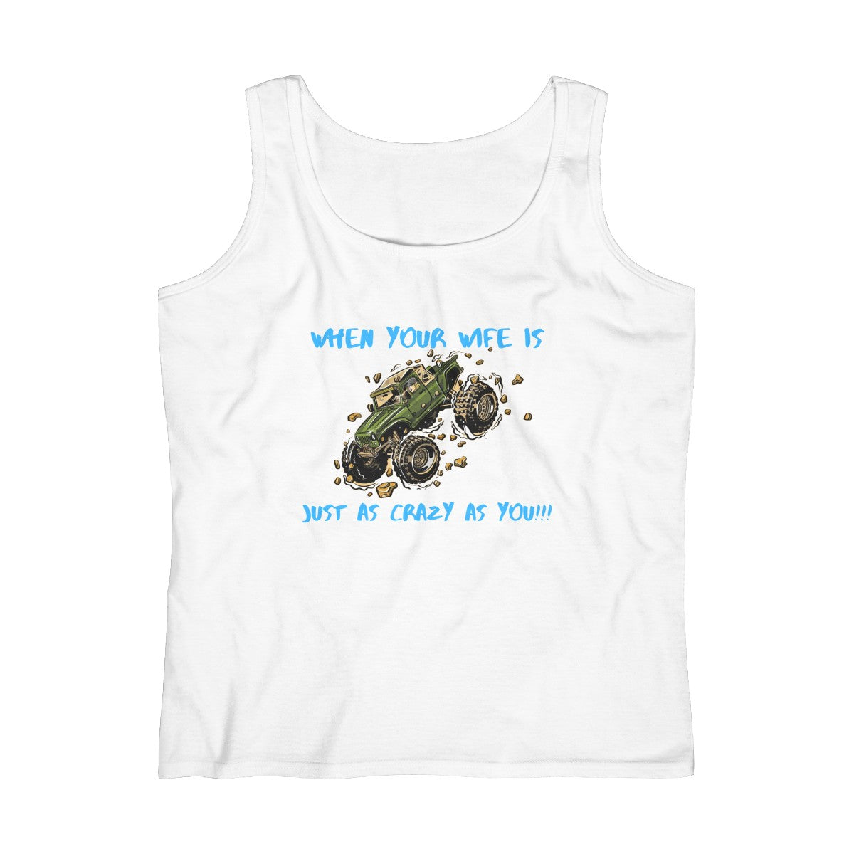 Crazy wife Women's Lightweight Tank Top