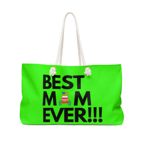Green Best mom ever weekender Bag