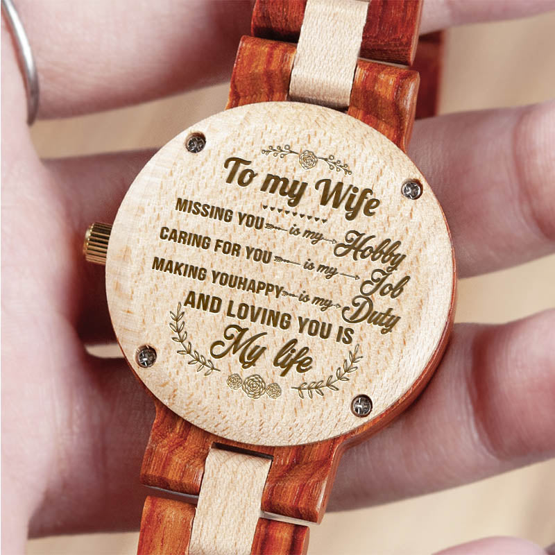 To My Wife - Loving You Is My Life - Engraved Wooden Watch