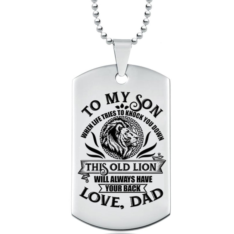 Dad To Son - This Old Lion Will Always Have Your Back - Engraved Necklace