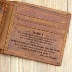 From Daughter To Dad - I Will Always Love You - Bifold Wallet