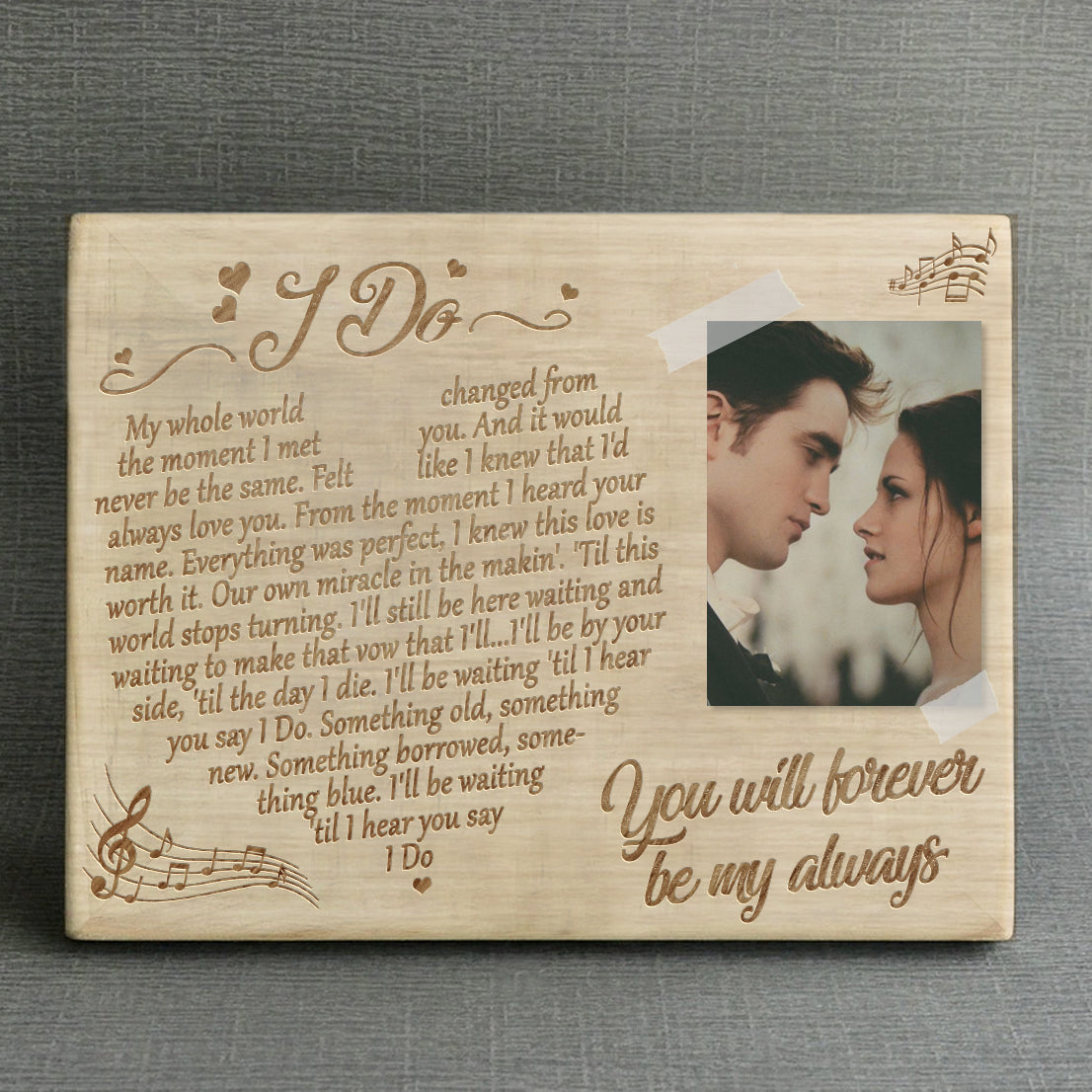 I Do - Engraved Wooden Picture