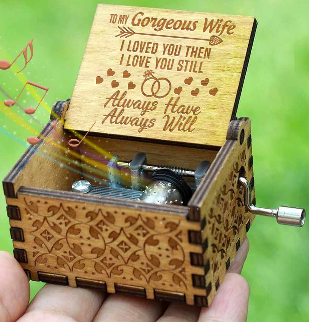 To My Wife - Always Have Always Will - Engraved Music Box