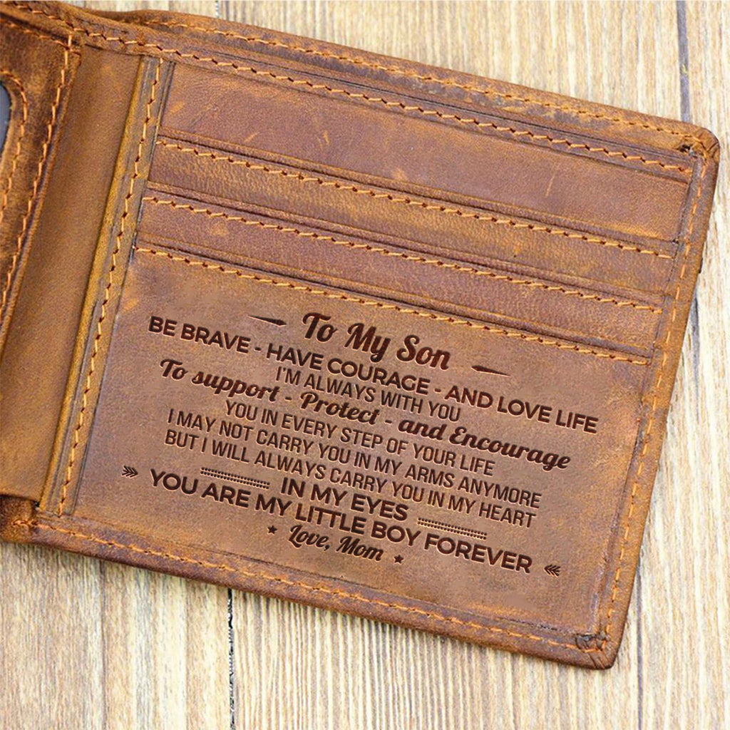 Mom To Son - Be Brave Have Courage And Love Life - Bifold Wallet
