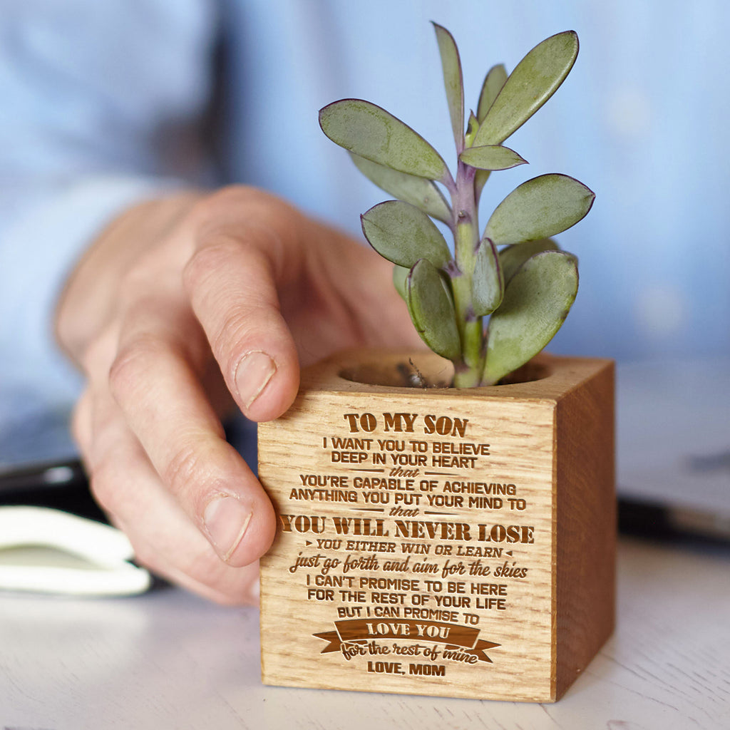 Mom To Son - You Will Never Lose - Engraved Plant Pot