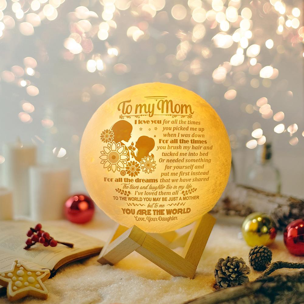 Daughter to Mom - To Me You Are The World  - Moon Lamp