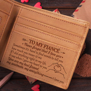 To My Fiancé - I GAVE MY HEART YOU - Bifold Wallet