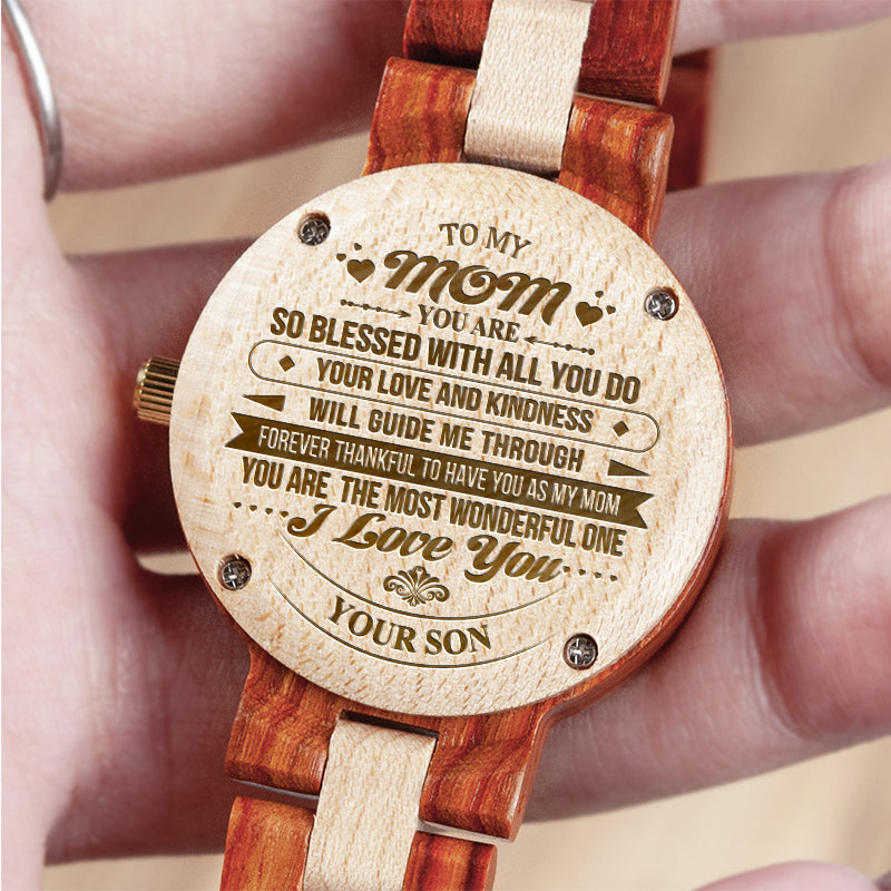Son To Mom - You Are The Most Wonderful Mom - Engraved Wooden Watch