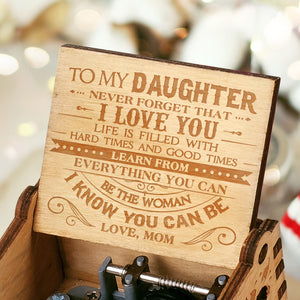 Mom To Daughter - Hard Times And Good Times - Engraved Music Box