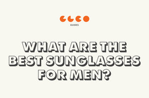 Best Sunglasses for Men - 2018