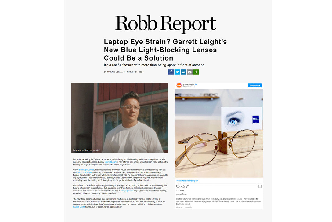 Garrett Leight glasses with Blue Light Blocking lenses featured in Robb Report