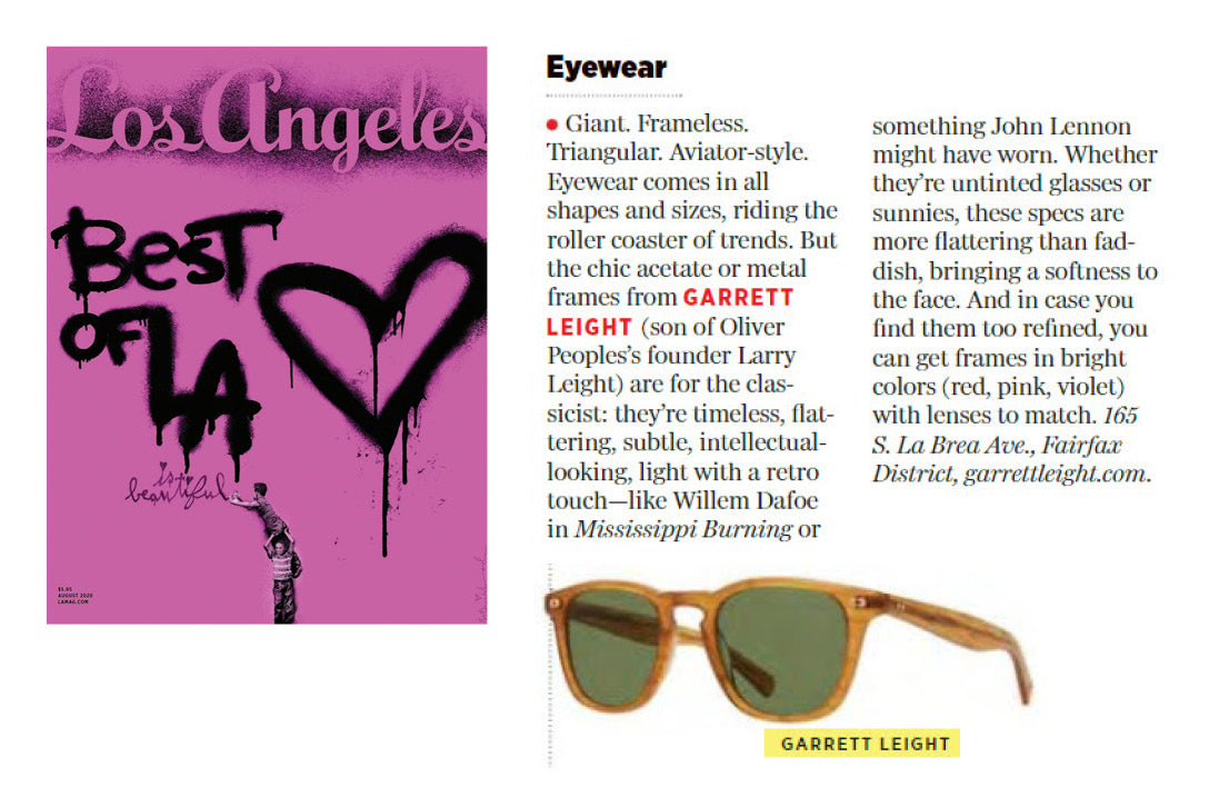 Garrett Leight California Optical sunglasses featured in Los Angeles Magazine />