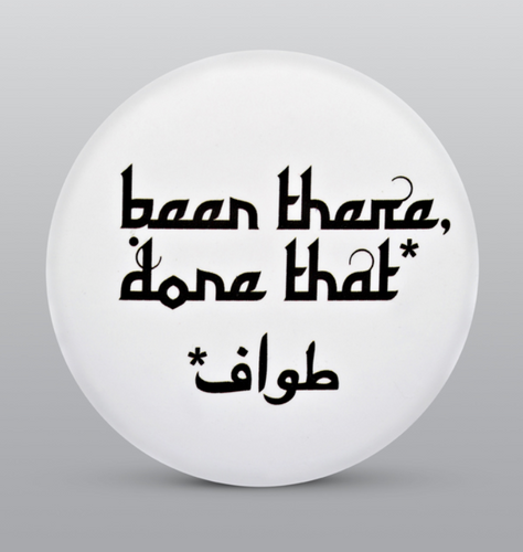Been there done that Button Badge - BabMakkah Stores