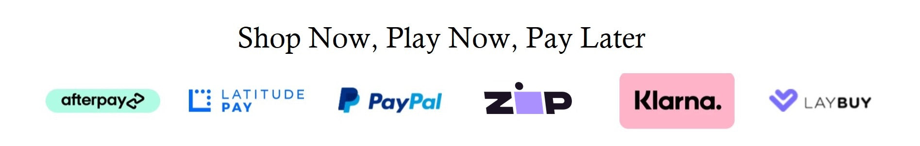 Shop Now, Play Now, Pay Later