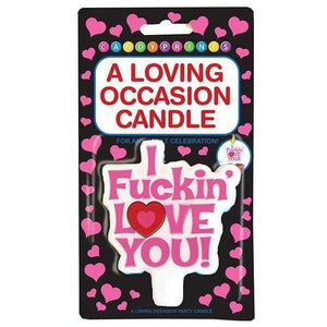 I Fuckin Love You! Party Candle