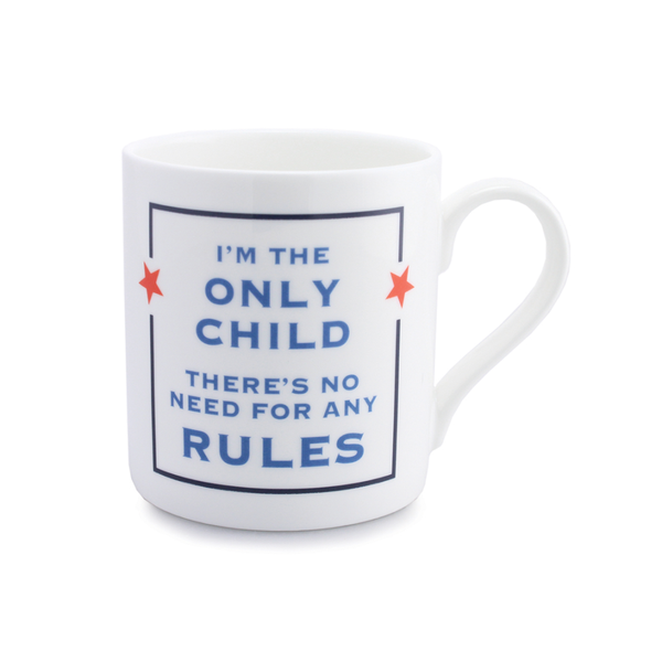 I`m the only child - Mug
