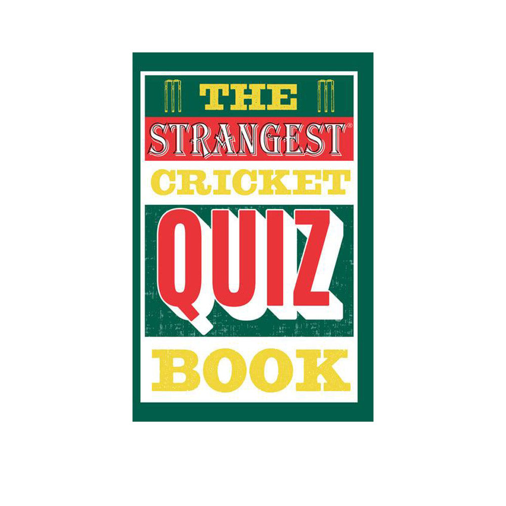 The Strangest Cricket Quiz Book