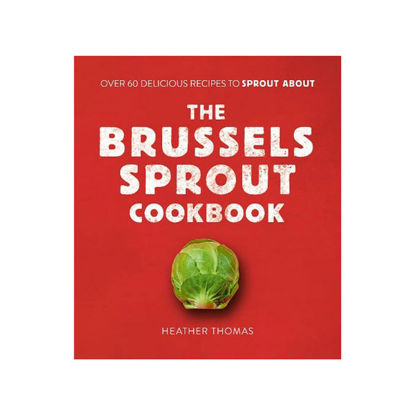 Brussels Sprout Cookbook
