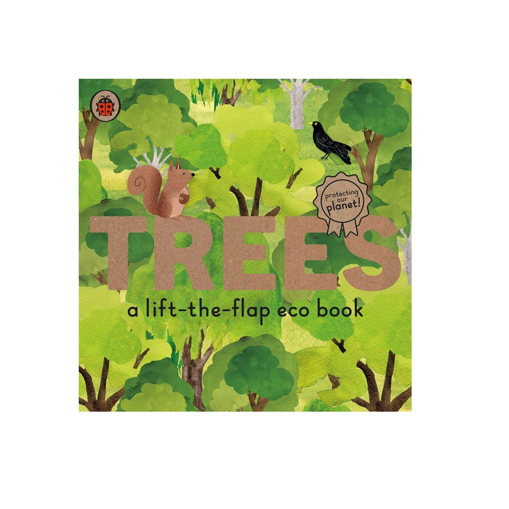 Trees: A Lift The Flap Eco Book