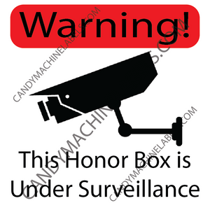 "2.5"" X 2.5"" Honor Box Surveillance Warning Sticker"