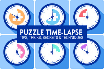Best Way to Time-Lapse Your Puzzling - Pro Tips, Tricks and Secrets