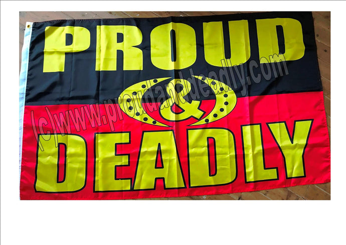 Proud and Deadly Flag 90 cm down and 150 cm across